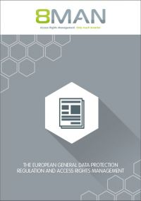 de-europese-general-data-protection-regelgeving-en-de-rol-van-access-rights-management