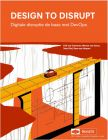 DESIGN TO DISRUPT: Digitale disruptie de baas met DevOps