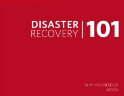 Disaster Recovery Basics eBook: alles wat u moet weten over DR anno 2017