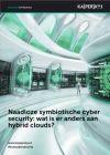 Naadloze symbiotische cyber security: wat is er anders aan hybrid clouds?