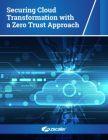 Cloudtransformatie beveiligen met Zero Trust