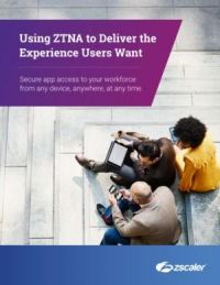 using-ztna-to-deliver-the-experience-users-want