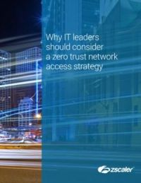 why-it-leaders-should-consider-a-zero-trust-network-access-strategy
