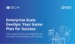 Enterprise Scale DevOps: uw game plan voor success